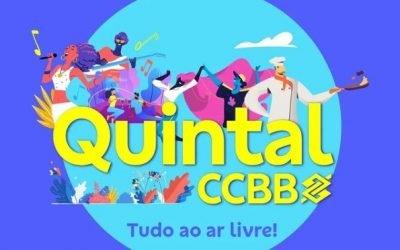 Quintal CCBB: No inverno de Brasília, o nosso quintal será o seu também